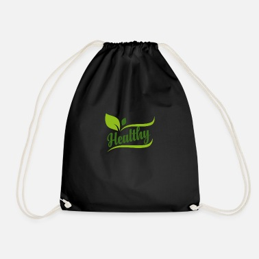 Healthy Healthy - Healthy - Drawstring Bag