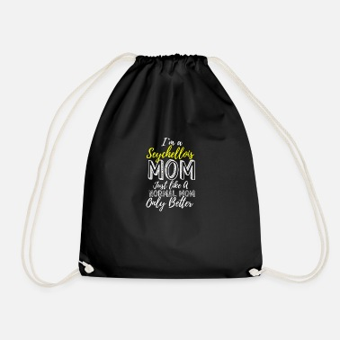 Normal I'm A Seychellois Mom Better Than A Normal Mom - Drawstring Bag