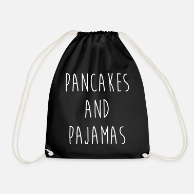 Funny Quotes Pancakes And Pajamas Funny Quote - Drawstring Bag