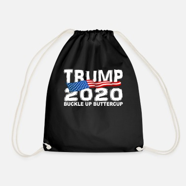 Political Rally TRUMP 2020 Buckle Up Buttercup - Drawstring Bag