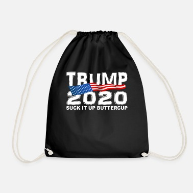 Political Rally TRUMP 2020 Suck It Up Buttercup - Drawstring Bag