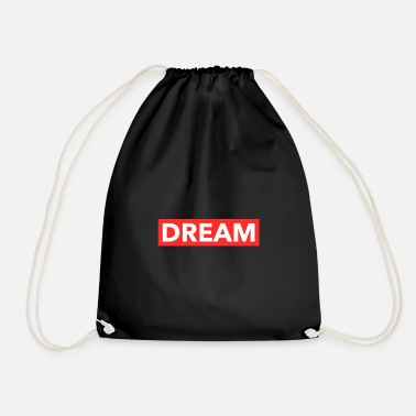 Dream Dream Dream Dreams Faith Fresh - Drawstring Bag