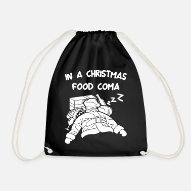 Präsentieren In a Christmas food coma - Drawstring Bag