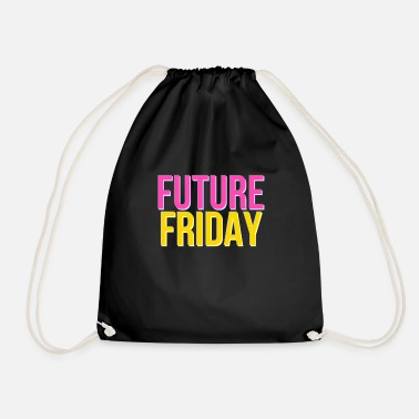 Fridays For Future Future Friday - Fridays For Future - Drawstring Bag