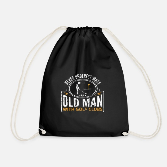 Golf Bags & Backpacks - Never Underestimate an Old Man with Golf Clubs - Drawstring Bag black