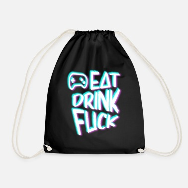 Game Eat Drink Fuck Gamer - Drawstring Bag