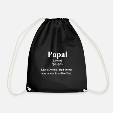 Paredes Papai Definition | Way Cooler Brazilian Dad - Drawstring Bag