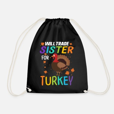 Dinner Thanksgiving Shirt for Kids Will Trade Sister For - Drawstring Bag