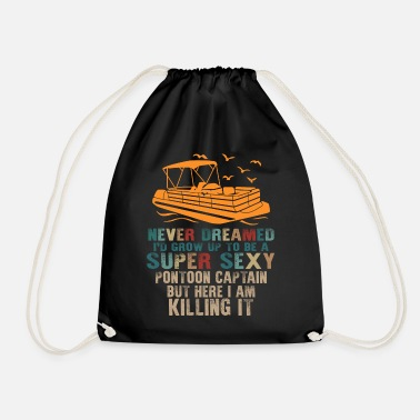 Motor Boat I Never Dreamed I'd Grow Up to be Super Sexy - Drawstring Bag