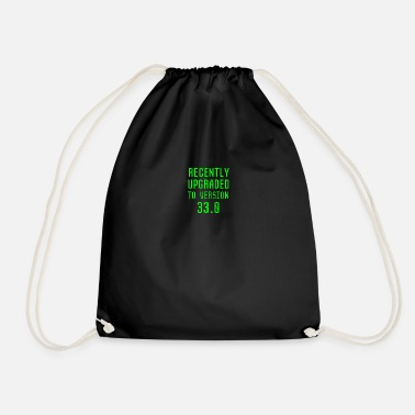 Technology Recently Upgraded To Version 33.0 33rd Birthday - Drawstring Bag
