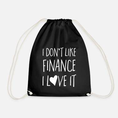 Financies Finance T Shirt - I Love Finance - Drawstring Bag