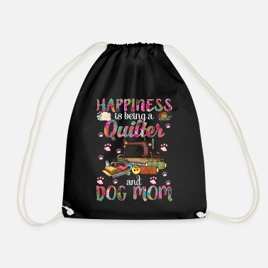 Fitness Happiness Is Being A Quilter And Dog Mom Funny - Drawstring Bag