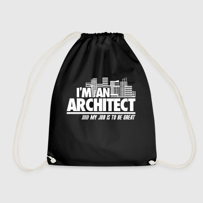 I'm an architect to be great - Drawstring Bag