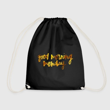 Good morning monday - Drawstring Bag
