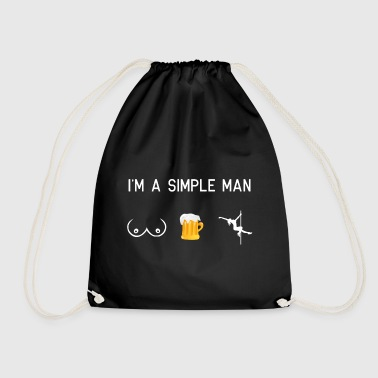 I am a simple man - tits beer poledance - Drawstring Bag