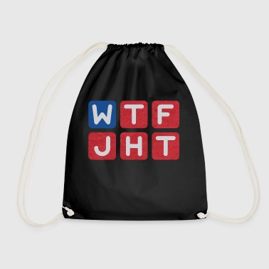 WTF Just Happened Today - Drawstring Bag