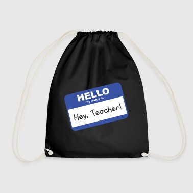 Teacher Shirt- Hey Teacher - Turnbeutel