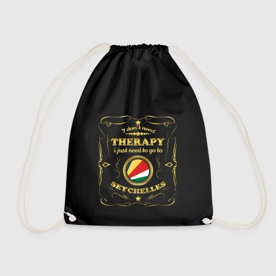 DON T NEED THERAPY GO TO SEYCHELLES - Drawstring Bag