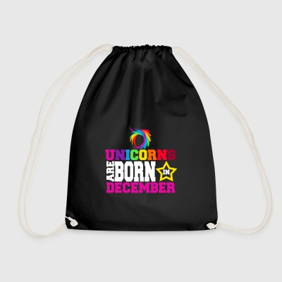 Unicorns are born in December - Drawstring Bag