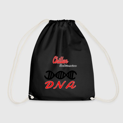 Is chilling in my DNA hobby - Drawstring Bag