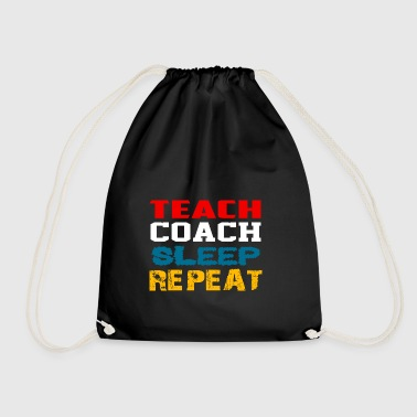 Teach Coach Sleep Gentag gift - Sportstaske