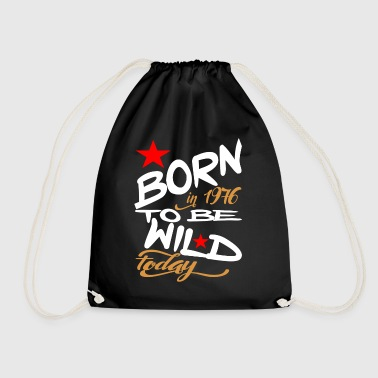 Born in 1976 to be Wild Today - Drawstring Bag
