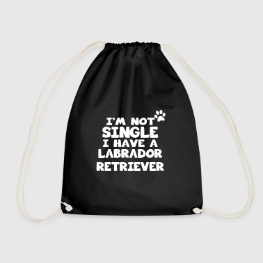 im not single i have a labrador retriever geschenk - Turnbeutel