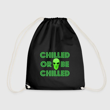 Chill Or Be Chilled Alien Funny Tai Chi Symbol Fun - Drawstring Bag