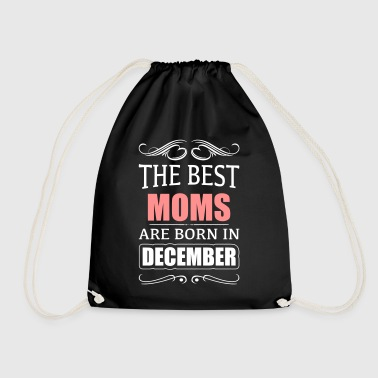 The best mums have their birthday in December - Drawstring Bag