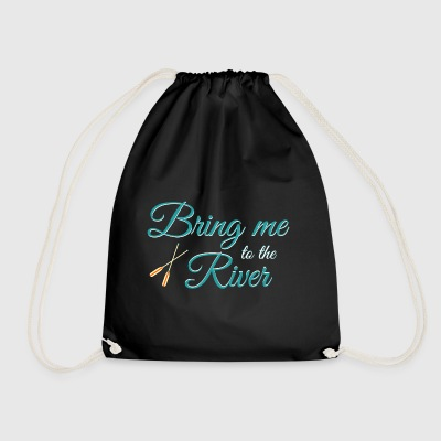 Bring Me to the River. Relaxing Day Out. Rowing. - Drawstring Bag