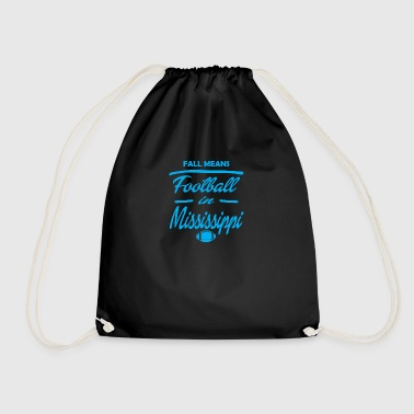 fall means mississipi - Drawstring Bag