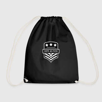 Dope As Fvck - Drawstring Bag