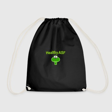 Healthy as fuck - Drawstring Bag