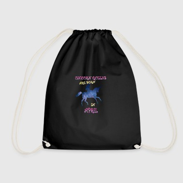 Unicorn queens are born in april - Drawstring Bag