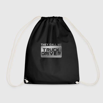 Trucker / Truck Driver: They Call Me Truck Driver - Drawstring Bag
