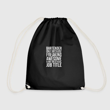 Only bartenders funny sayings - Drawstring Bag