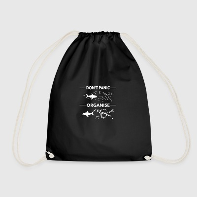 dont panic organise - Drawstring Bag