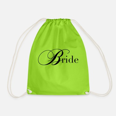 Bride To Be Bride / bride - Drawstring Bag