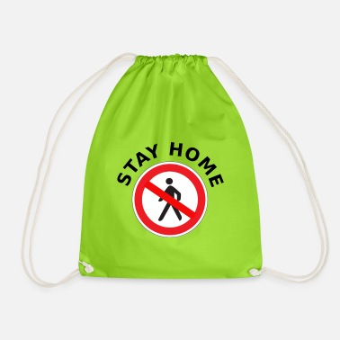 Stay home with pedestrian sign - Coronavirus - Drawstring Bag
