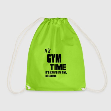 Its Gym Time Its always Gym Time Black - Turnbeutel