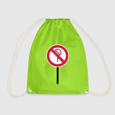 Sign Prohibitions prohibited - Drawstring Bag