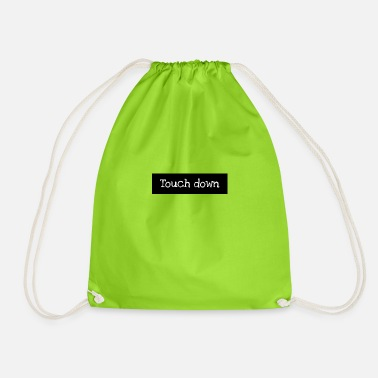 Touch Down Touch down - Drawstring Bag