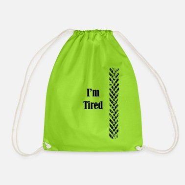 Tire tired - Drawstring Bag