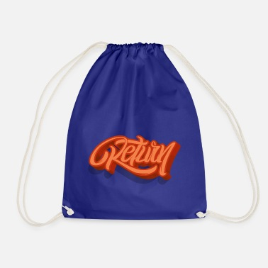 Return return - Drawstring Bag