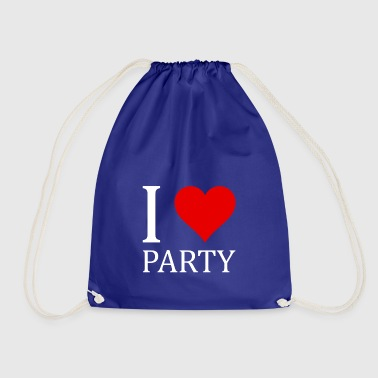 I love party - Drawstring Bag