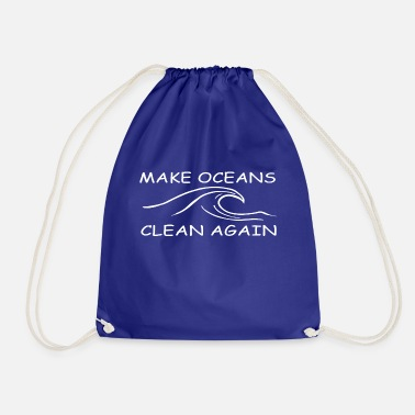 Clean W It Is make oceans clean again w - Drawstring Bag
