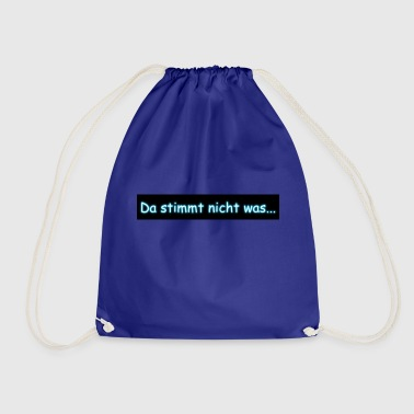 is not right - Drawstring Bag