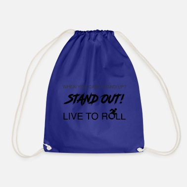 Stand Stand out! - Drawstring Bag