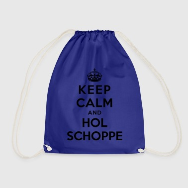 Keep Calm and hol Schoppe - Hessisch - Turnbeutel