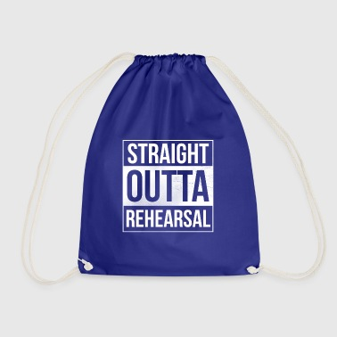 Straight Outta Rehearsal - Artists and Performers - Drawstring Bag